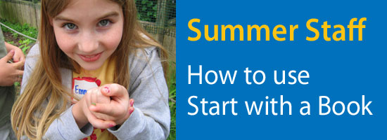 Summer Staff: How to use Start with a Book