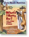 What's the Hurry Fox? And Other Animal Tales