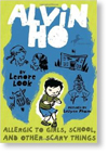 Alvin Ho Collection: Allergic to Girls, School, and Other Scary Things