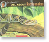 All About Rattlesnakes