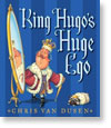 King Hugo's Huge Ego