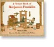 A Picture Book Biography of Benjamin Franklin
