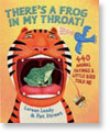 There's a Frog in My Throat:  440 Animal Sayings a Little Bird Told Me