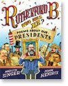 Rutherford B., Who Was He? Poems About Our Presidents