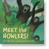Meet the Howlers
