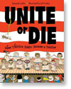 Unite or Die! The Story of the Thirteen Colonies