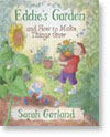 Eddie's Garden and How to Make Things Grow