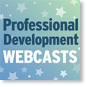 Professional Development Webcasts