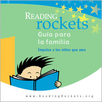 Reading Rockets Family Guide: Give a Big Boost to a Child You Love