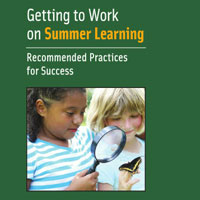 Getting to Work on Summer Learning: Recommended Practices for Success