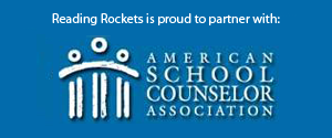 Reading Rockets is proud to partner with: American School Counselor Association