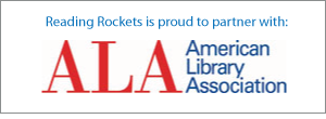 Reading Rockets is proud to partner with: American Library Association