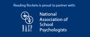 Reading Rockets is proud to partner with: National Association of School Psychologists