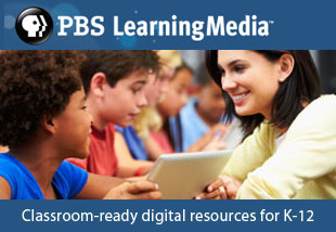 PBS Learning Media: Thousands of classroom-ready digital resources!