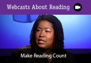 Webcasts About Reading: Make Reading Count