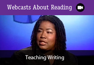 Webcasts About Reading: Teaching Writing