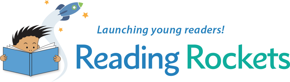 Reading Rockets | Launching Young Readers
