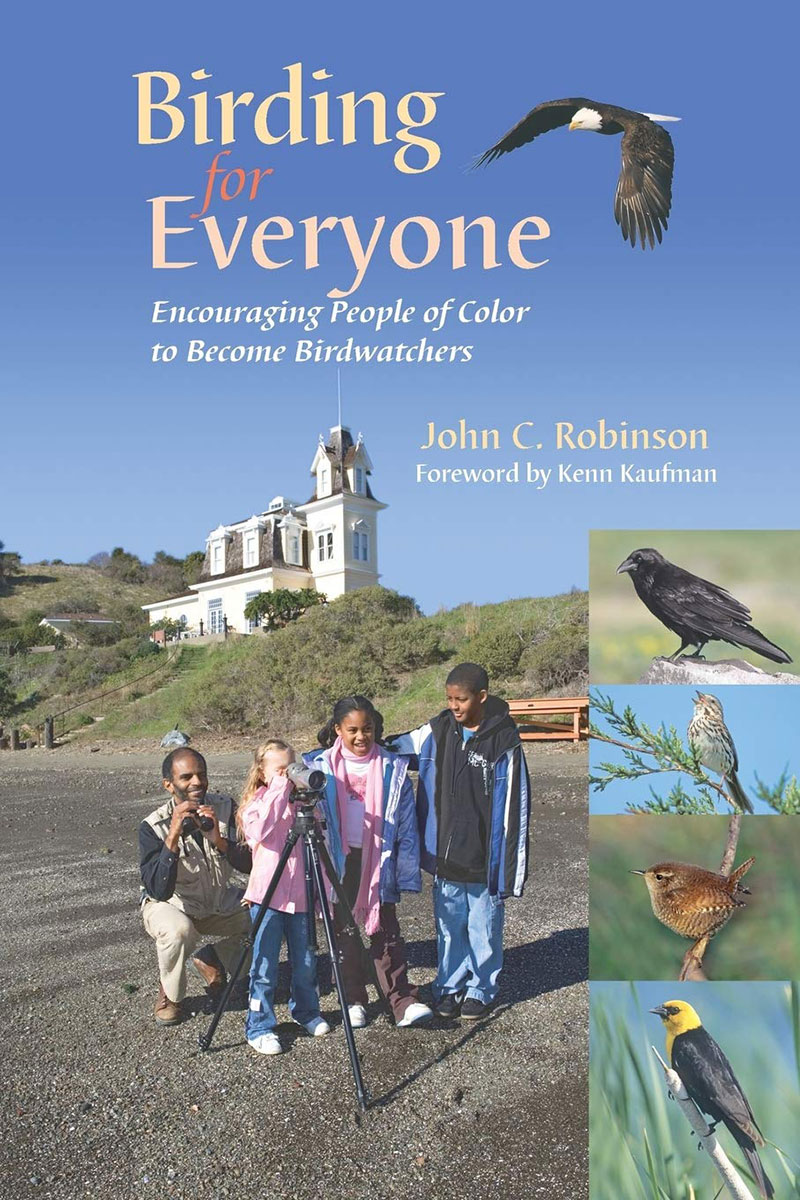 Birding for Everyone book showing multicultural group of young kids birding with ornithologist and author John C. Robinson