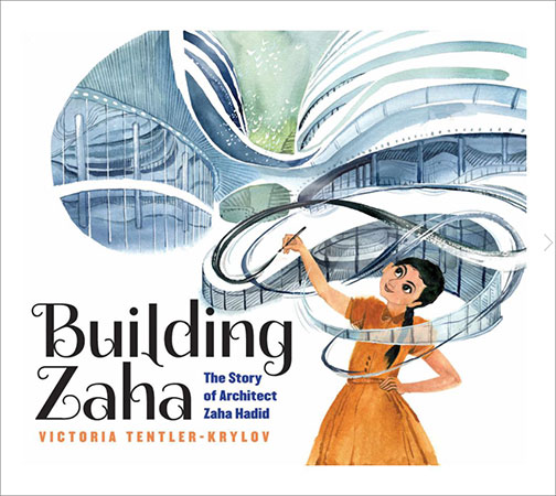 Building Zaha picture book cover with illustration of architect Zaha Hadid drawing her curved building designs