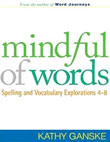 Mindful of Words by Kathy Ganske